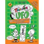 Τα παιχνίδια ενός ufo No1 | 50 δημιουργικές δραστηριότητες και 2 ιστορίες!