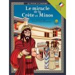 Le miracle de la Crète et Minos / Το θαύμα της Κρήτης και ο Μίνωας