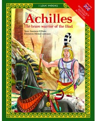 Achilles, The brave warrior of the Iliad /Αχιλλέας, Ο γενναίος ήρωας της Ιλιάδας