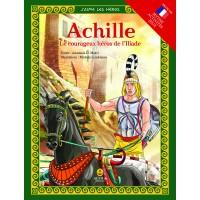 Achille Le courageux héros de l'Iliade / Αχιλλέας, Ο γενναίος ήρωας της Ιλιάδας