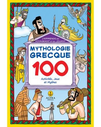 Mythologie Grecque100 Activités, Jeux et Mythes